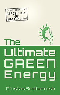 The Ultimate Green Energy